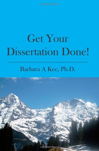 Get Your Dissertation Done!  N/A edition cover