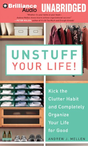 Unstuff Your Life!: Kick the Clutter Habit and Completely Organize Your Life for Good  2013 edition cover