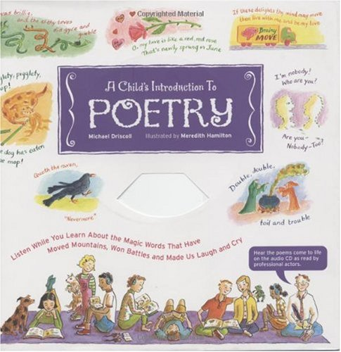 Child's Introduction to Poetry Listen While You Learn about the Magic Words That Have Moved Mountains, Won Battles, and Made Us Laugh and Cry  2003 (Teachers Edition, Instructors Manual, etc.) edition cover