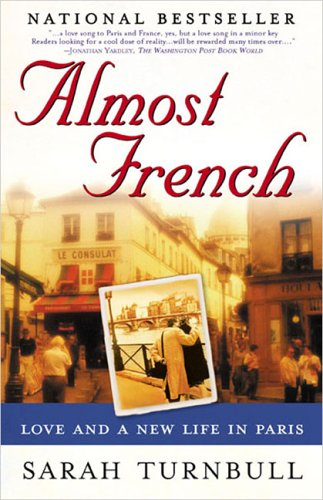 Almost French Love and a New Life in Paris  2002 edition cover