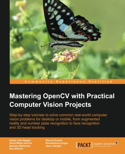 Mastering OpenCV with Practical Computer Vision Projects   2012 edition cover