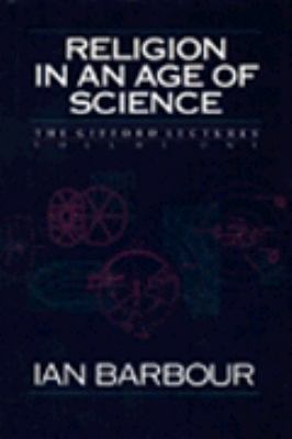 Religion in an Age of Science  1990 9780060603830 Front Cover