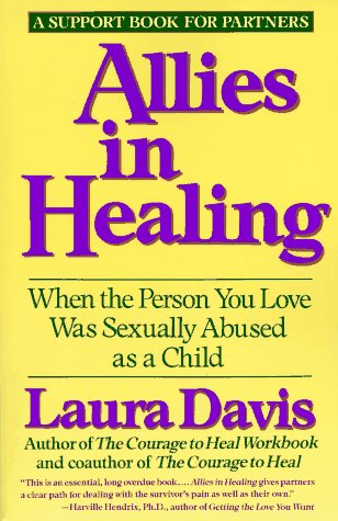 Allies in Healing When the Person You Love Is a Survivor of Child Sexual Abuse  1991 9780060968830 Front Cover
