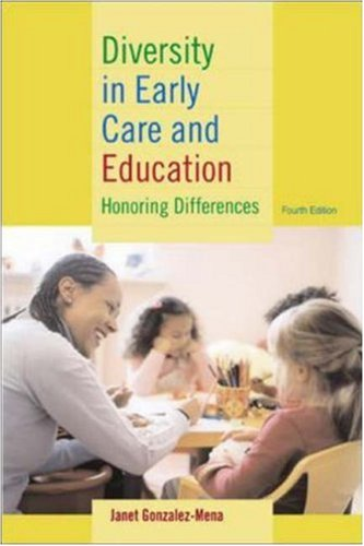 Diversity in Early Care and Education Honoring Differences 4th 2005 (Revised) edition cover
