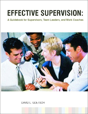 Effective Supervision A Guidebook for Supervisors, Team Leaders, and Work Coaches  2002 edition cover
