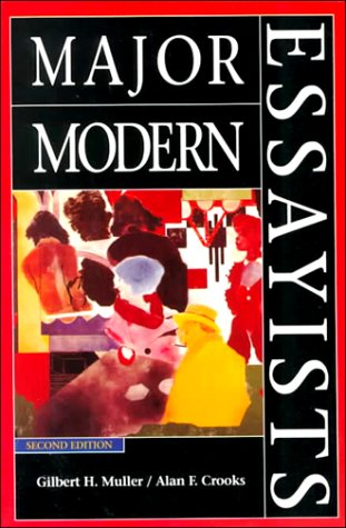 Major Modern Essayists  2nd 1994 (Revised) edition cover