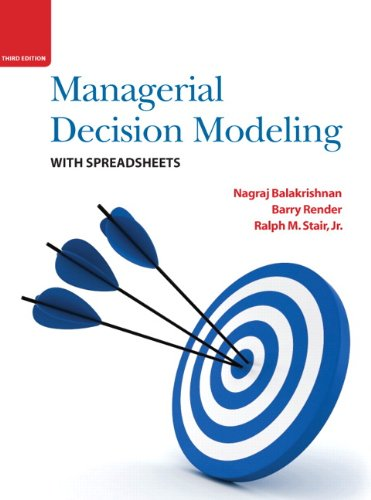 Managerial Decision Modeling with Spreadsheets  3rd 2013 (Revised) edition cover
