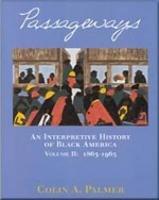 Passageways - Interpretive History of Black America   1998 edition cover