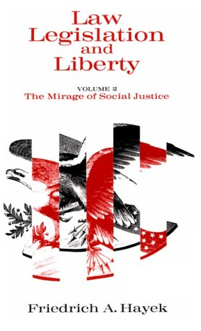 Law, Legislation and Liberty The Mirage of Social Justice  1978 edition cover