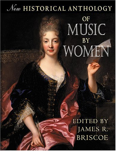 New Historical Anthology of Music by Women  2nd 2004 edition cover