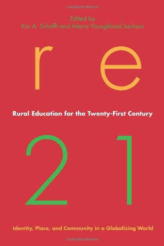 Rural Education for the Twenty-First Century Identity, Place, and Community in a Globalizing World  2010 9780271036830 Front Cover