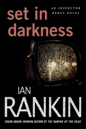 Set in Darkness An Inspector Rebus Novel N/A 9780312629830 Front Cover