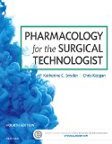 Pharmacology for the Surgical Technologist  4th 2017 9780323340830 Front Cover