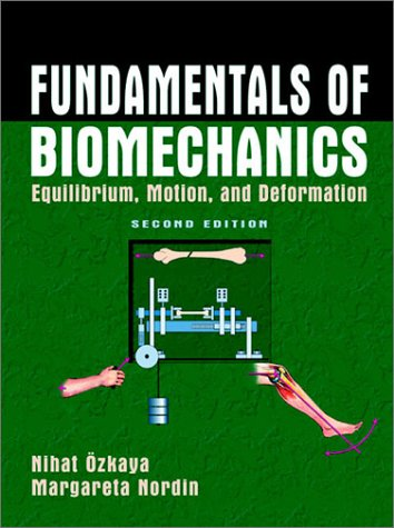 Fundamentals of Biomechanics Equilibrium, Motion and Deformation 2nd 1999 (Revised) edition cover