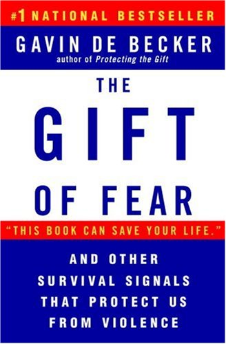 Gift of Fear And Other Survival Signals That Protect Us from Violence N/A 9780440508830 Front Cover