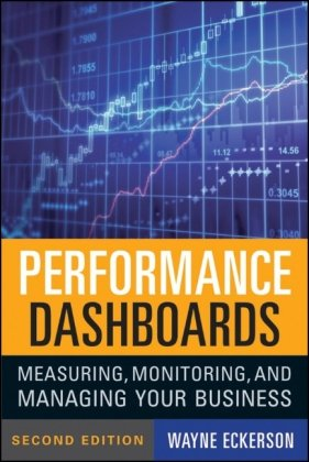 Performance Dashboards Measuring, Monitoring, and Managing Your Business 2nd 2011 edition cover