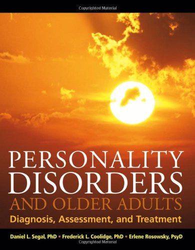 Personality Disorders and Older Adults Diagnosis, Assessment, and Treatment  2006 9780471649830 Front Cover