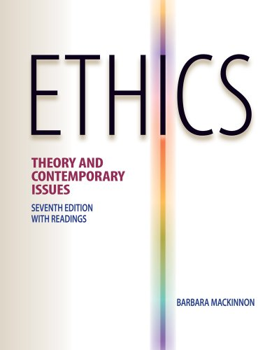 Ethics Theory and Contemporary Issues 7th 2012 9780538452830 Front Cover