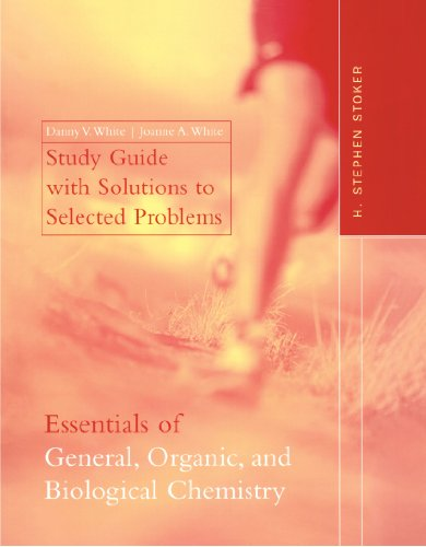 Study Guide : Used with ... Stoker-Essentials of General, Organic, and Biological Chemistry  2003 (Student Manual, Study Guide, etc.) edition cover