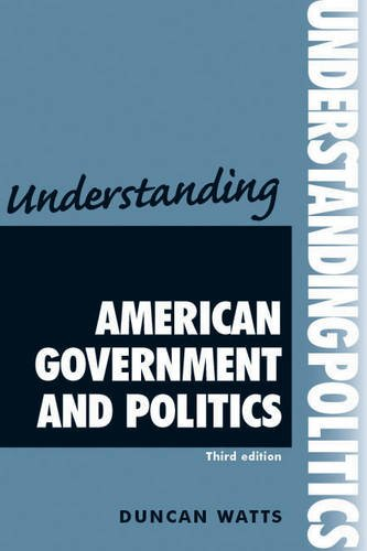 Understanding American Government and Politics  3rd 2012 (Revised) edition cover