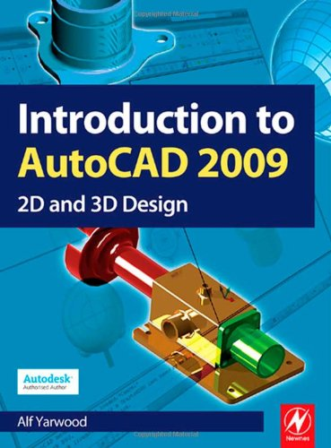 Introduction to AutoCAD 2009 2D and 3D Design  2008 9780750689830 Front Cover