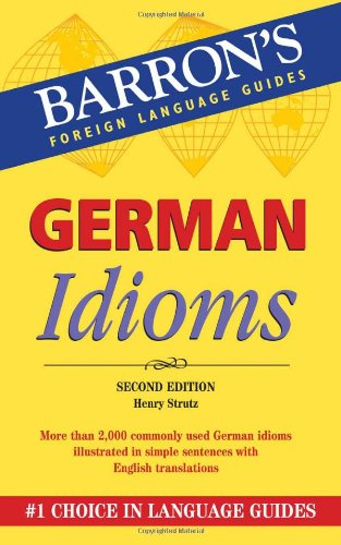 German Idioms  2nd 2010 (Revised) edition cover