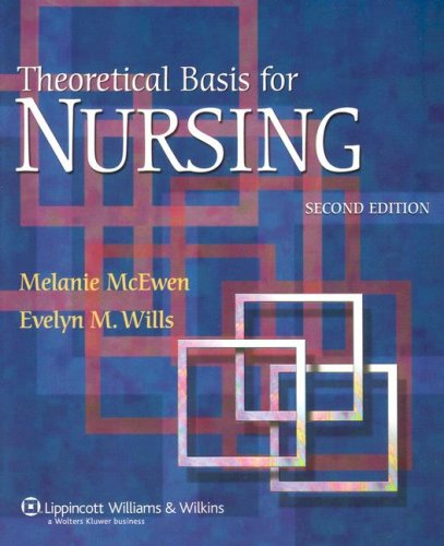 Theoretical Basis for Nursing  2nd 2007 (Revised) 9780781762830 Front Cover
