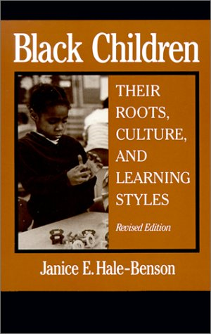 Black Children Their Roots, Culture, and Learning Styles 2nd 1986 (Revised) edition cover