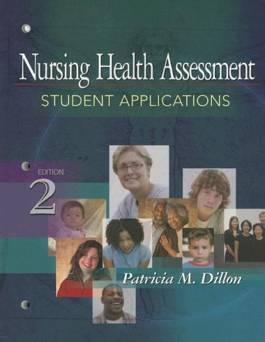 Nursing Health Assessment Student Applications 2nd 2007 (Revised) edition cover