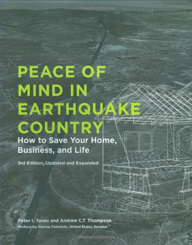 Peace of Mind in Earthquake Country How to Save Your Home, Business, and Life 3rd 2008 edition cover