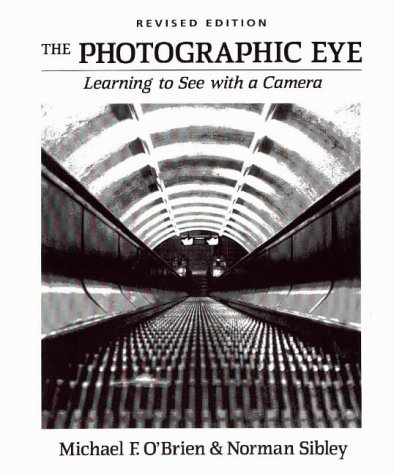 Photographic Eye SE : Learning to See with a Camera 2nd 1995 edition cover