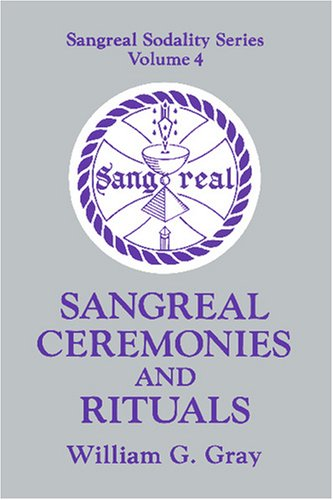 Sangreal Ceremonies and Rituals  N/A 9780877285830 Front Cover