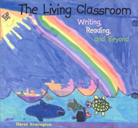 Living Classroom Writing, Reading, and Beyond N/A edition cover