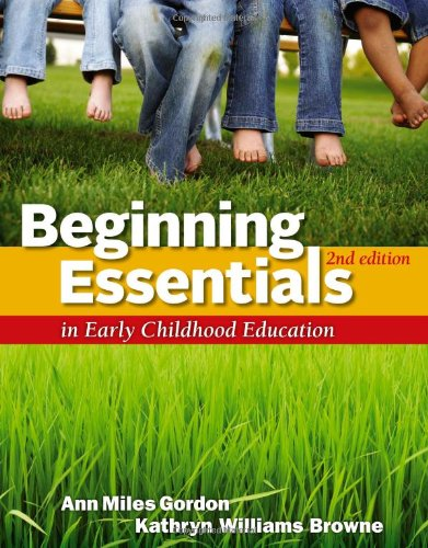 Beginning Essentials in Early Childhood Education  2nd 2013 edition cover