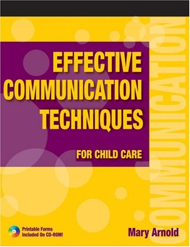 Effective Communication Techniques for Child Care   2005 9781401856830 Front Cover