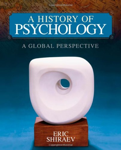 History of Psychology A Global Perspective  2011 9781412973830 Front Cover
