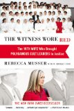 Witness Wore Red The 19th Wife Who Brought Polygamous Cult Leaders to Justice  2014 edition cover