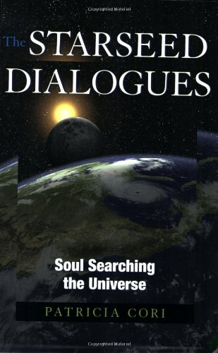 Starseed Dialogues Soul Searching the Universe  2009 9781556437830 Front Cover