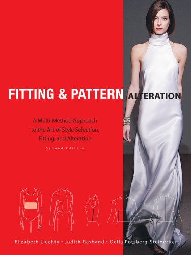 Fitting and Pattern Alteration A Multi-Method Approach to the Art of Style Selection, Fitting, and Alteration 2nd 2009 (Revised) edition cover