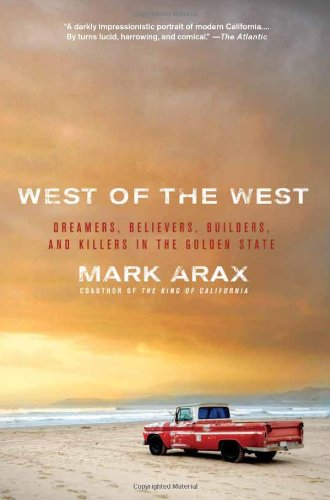 West of the West Dreamers, Believers, Builders, and Killers in the Golden State N/A edition cover
