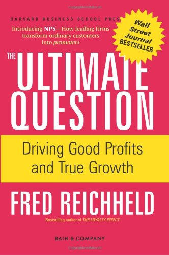 Ultimate Question Driving Good Profits and True Growth  2006 edition cover
