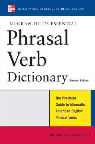 McGraw-Hill's Essential Phrasal Verbs Dictionary  2nd 2008 9780071497831 Front Cover