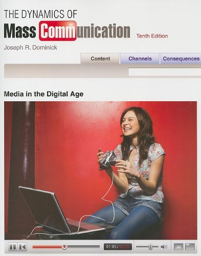 Dynamics of Mass Communication : Media in the Digital Age 10th 2009 edition cover