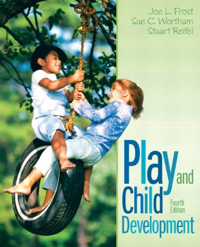 Play and Child Development  4th 2012 (Revised) edition cover