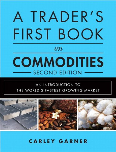 Trader's First Book on Commod Ities An Introduction to the World's Fastest Growing Market 2nd 2013 edition cover