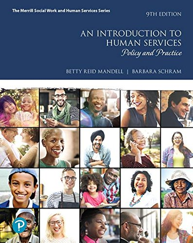 Introduction to Human Services: Policy and Practice  9th 2020 9780134774831 Front Cover