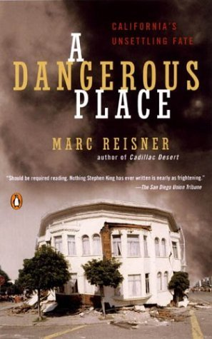 Dangerous Place California's Unsettling Fate N/A 9780142003831 Front Cover