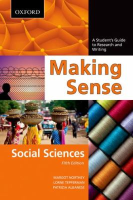 Making Sense in the Social Sciences A Student's Guide to Research and Writing 5th 2012 edition cover