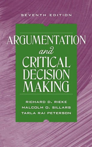 Argumentation and Critical Decision Making  7th 2009 edition cover