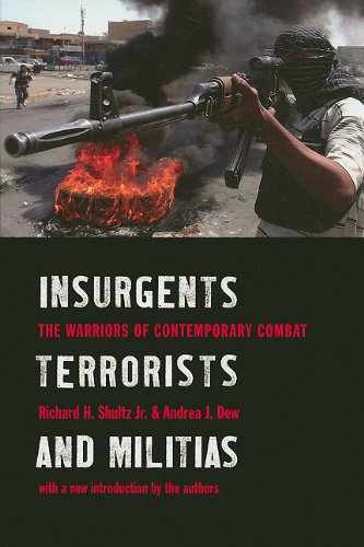 Insurgents, Terrorists, and Militias The Warriors of Contemporary Combat  2009 edition cover
